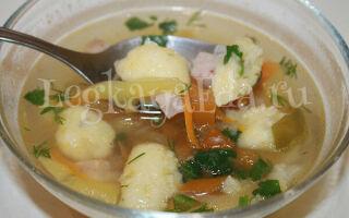 Суп с клецками: как приготовить суп с галушками